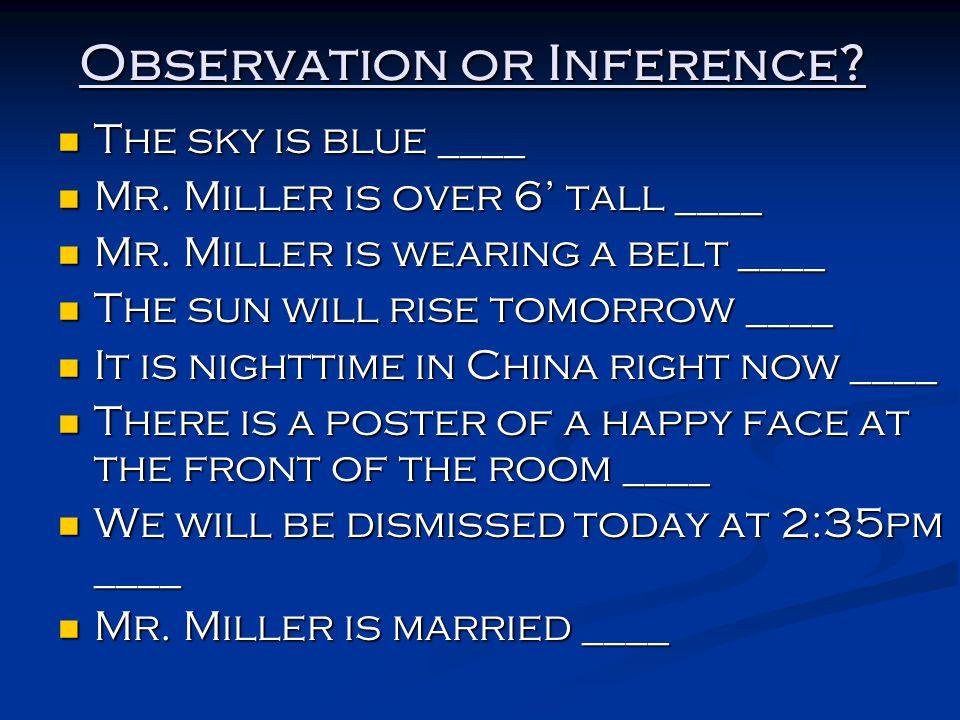 Observation or Inference