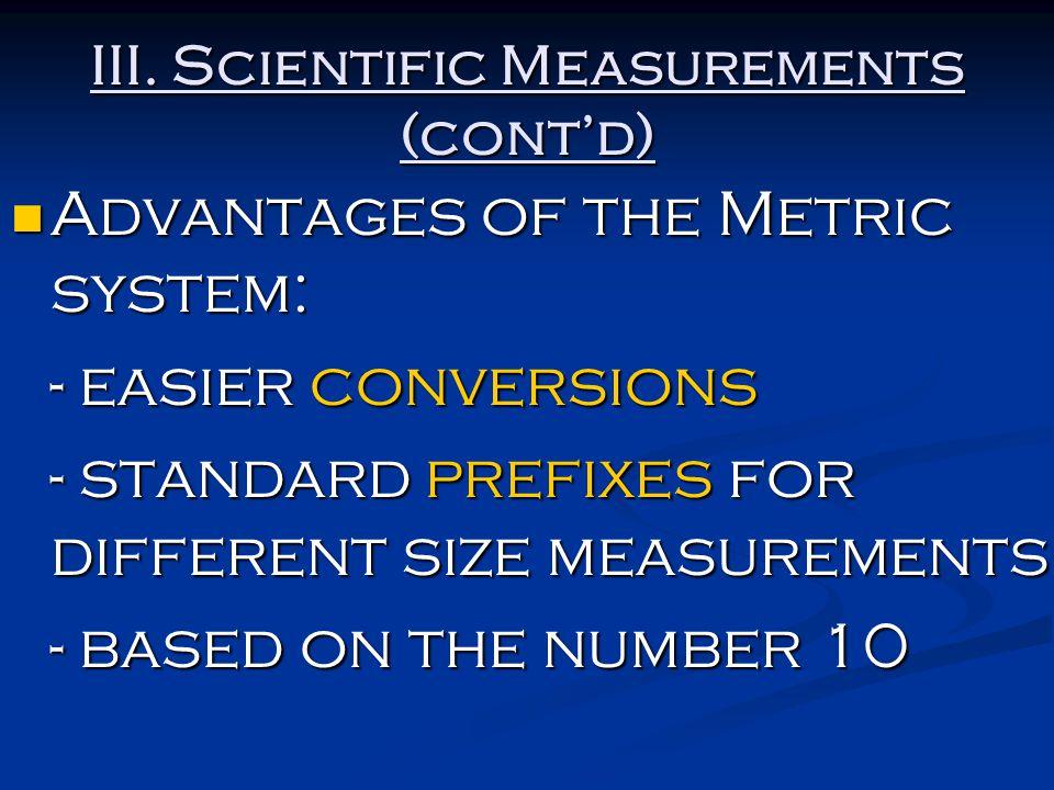 III. Scientific Measurements (cont'd)