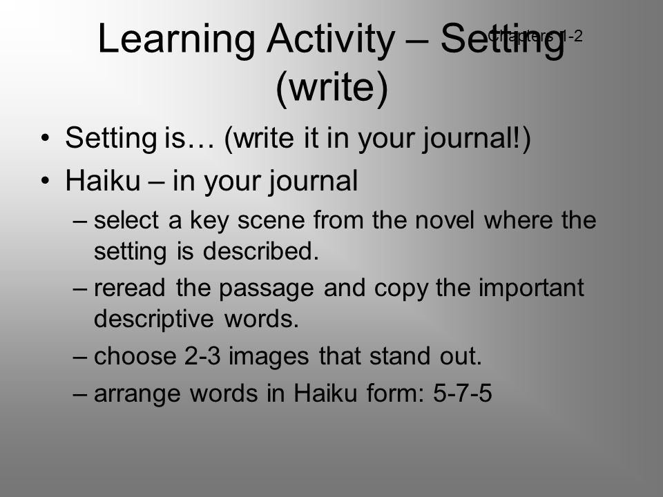 Learning Activity – Setting (write)
