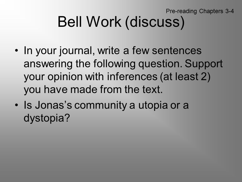Bell Work (discuss) Pre-reading Chapters 3-4.