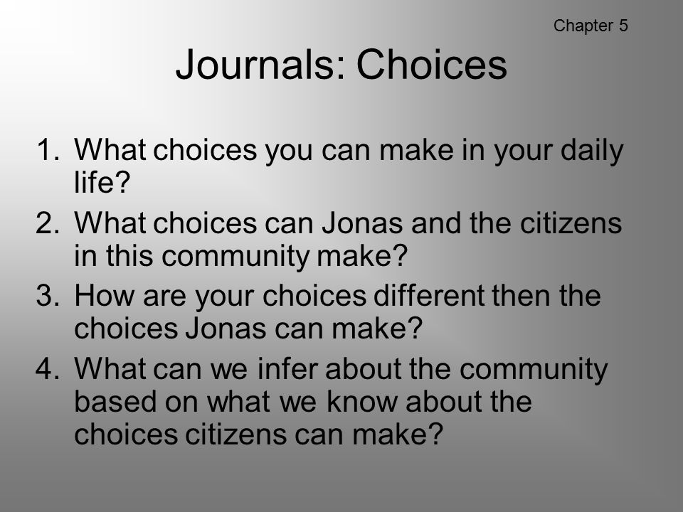 Journals: Choices What choices you can make in your daily life