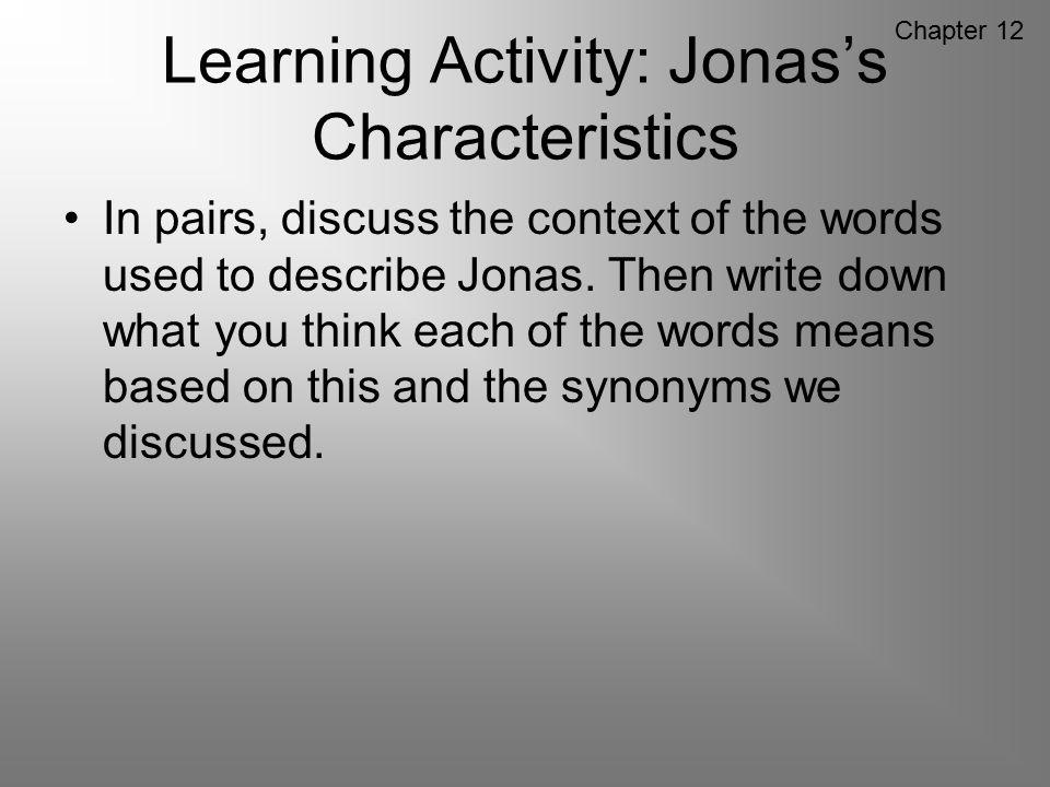 Learning Activity: Jonas's Characteristics