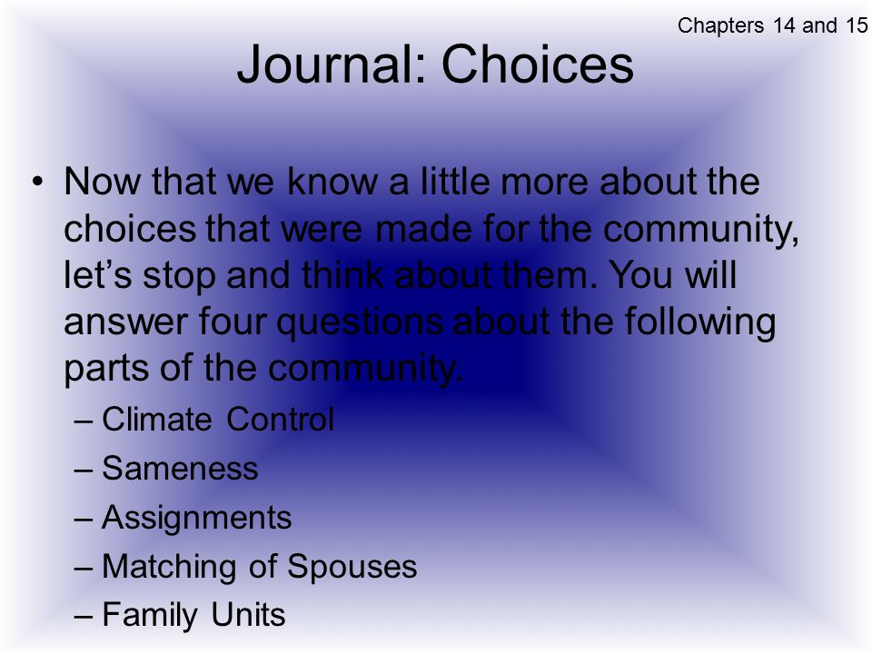 Chapters 14 and 15 Journal: Choices.