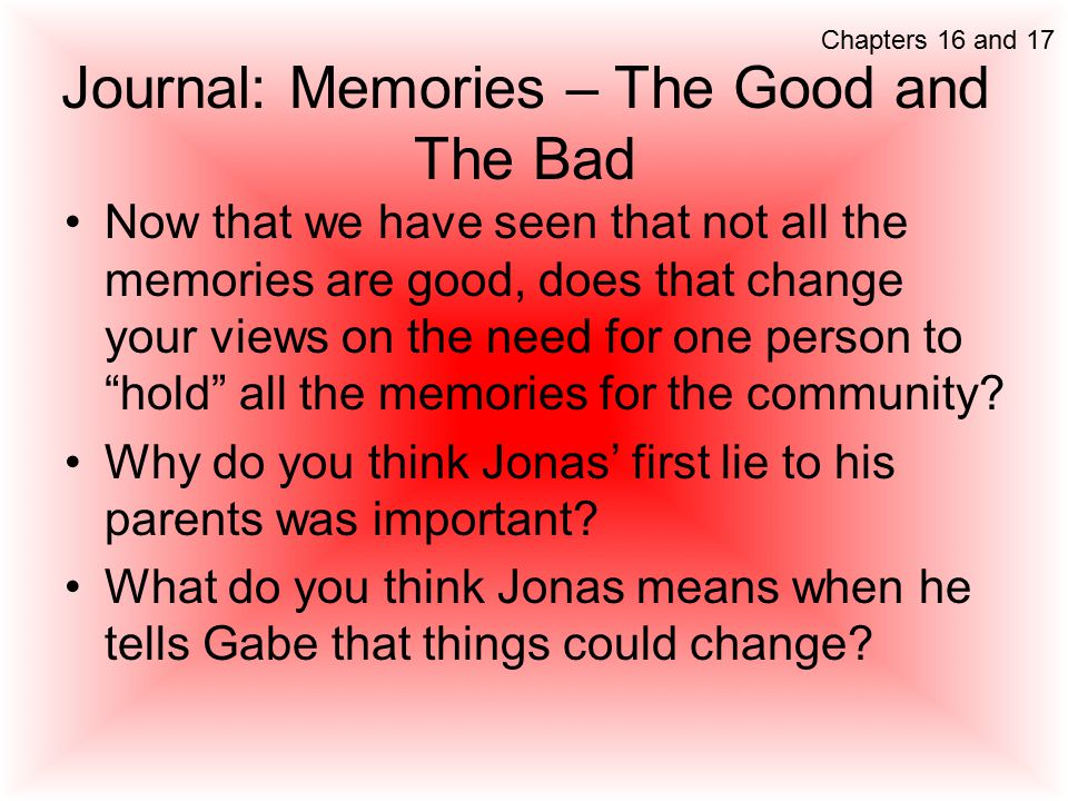 Journal: Memories – The Good and The Bad