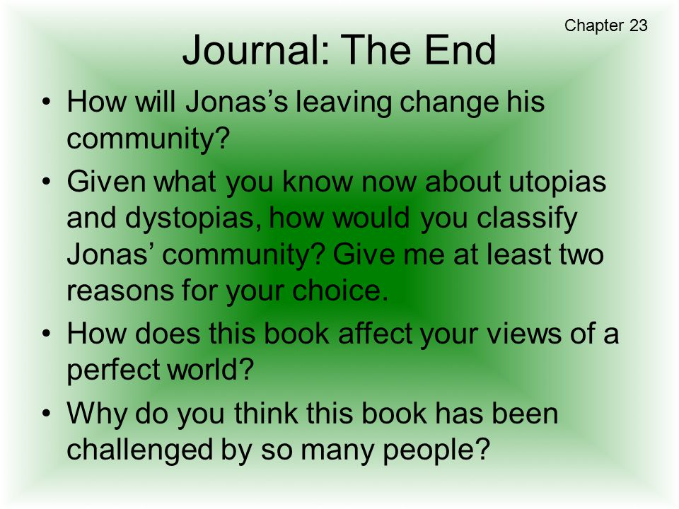 Journal: The End How will Jonas's leaving change his community
