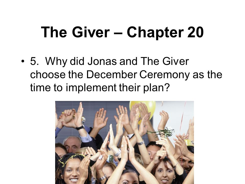 The Giver – Chapter 20 5.