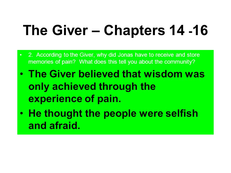 The Giver – Chapters 14 -16