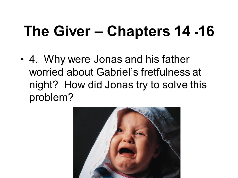 The Giver – Chapters 14 -16 4.