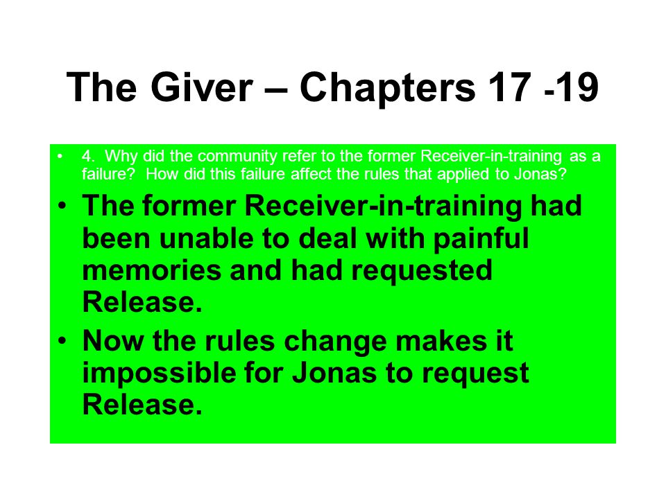 The Giver – Chapters 17 -19