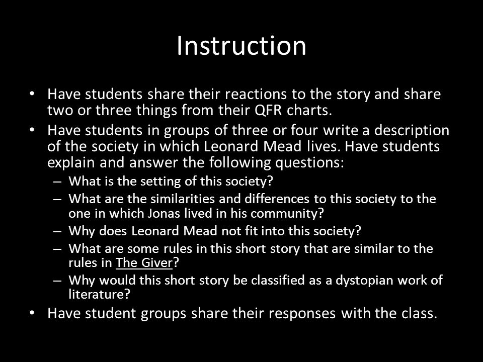 Instruction Have students share their reactions to the story and share two or three things from their QFR charts.
