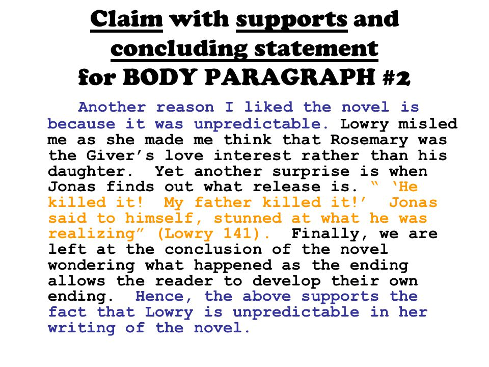 Claim with supports and concluding statement for BODY PARAGRAPH #2