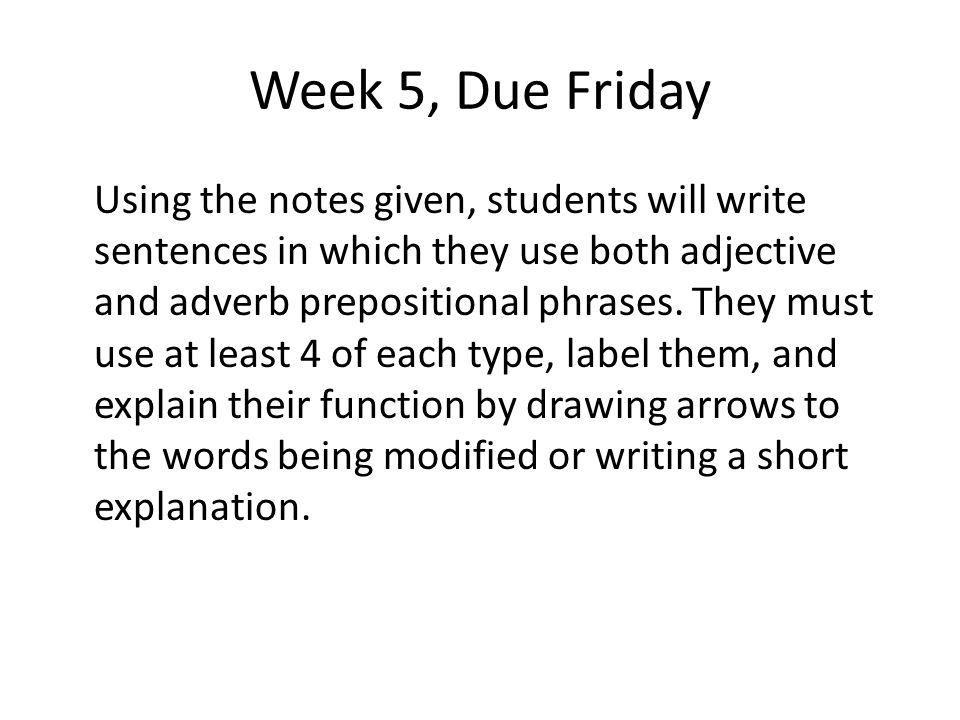 Week 5, Due Friday