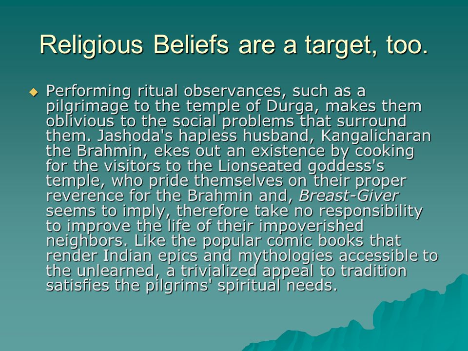 Religious Beliefs are a target, too.