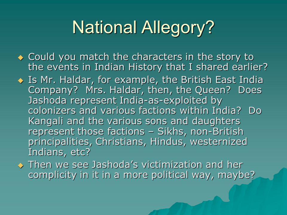 National Allegory Could you match the characters in the story to the events in Indian History that I shared earlier