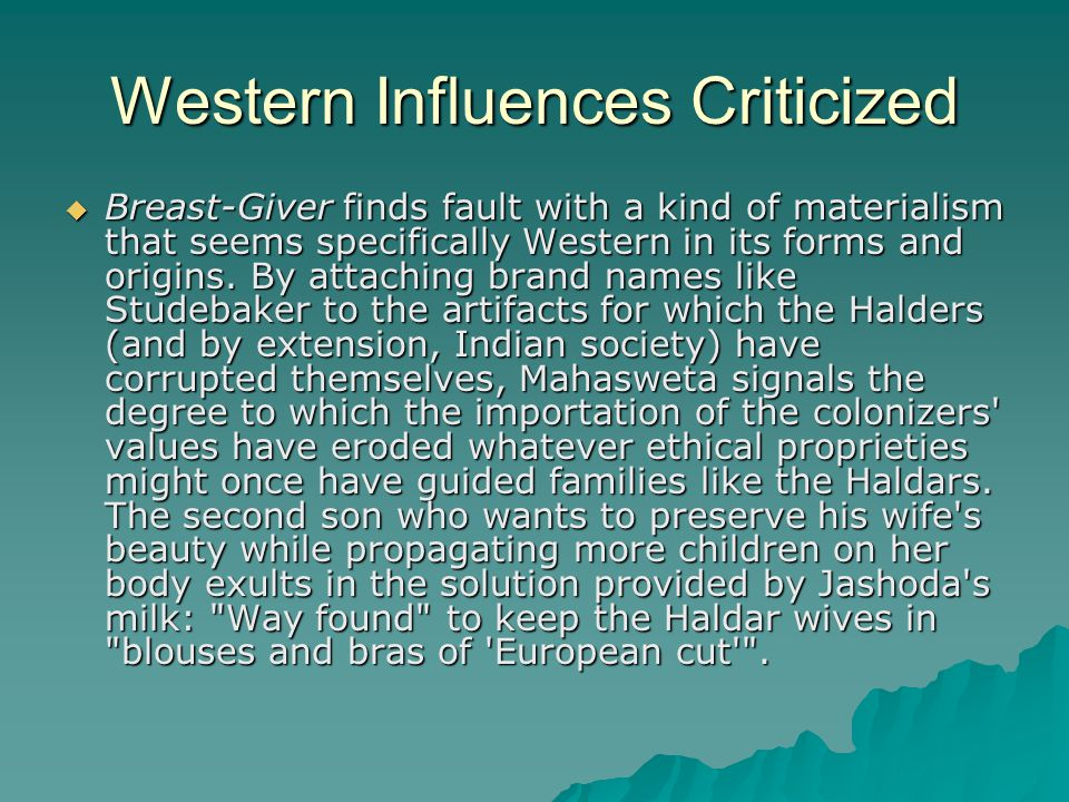 Western Influences Criticized