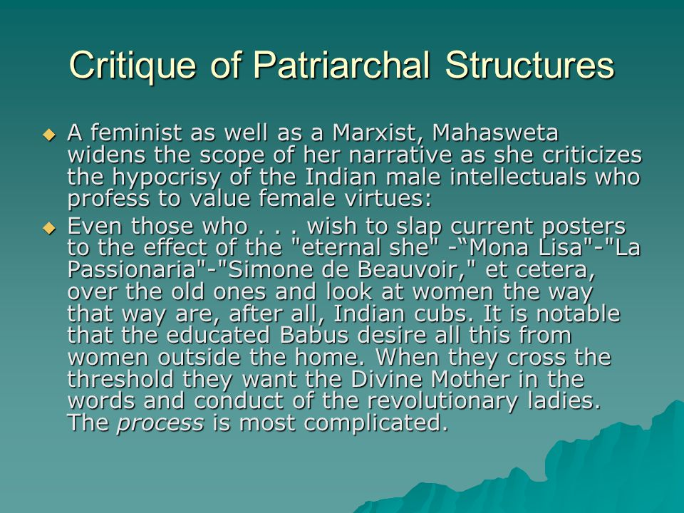 Critique of Patriarchal Structures
