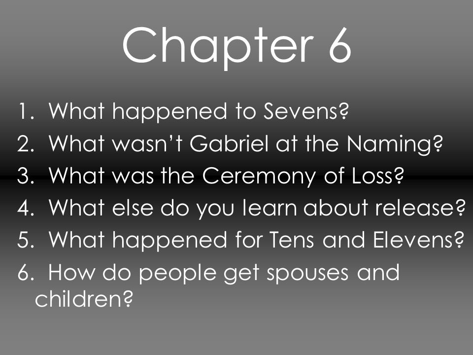 Chapter 6 1. What happened to Sevens