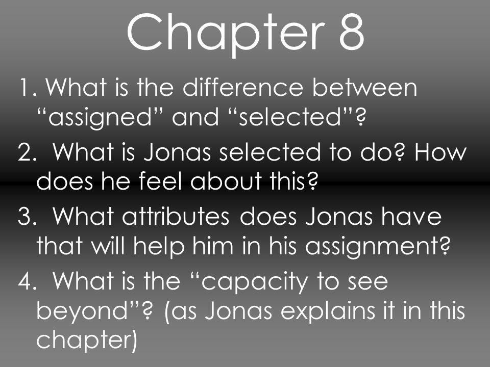 Chapter 8 1. What is the difference between assigned and selected