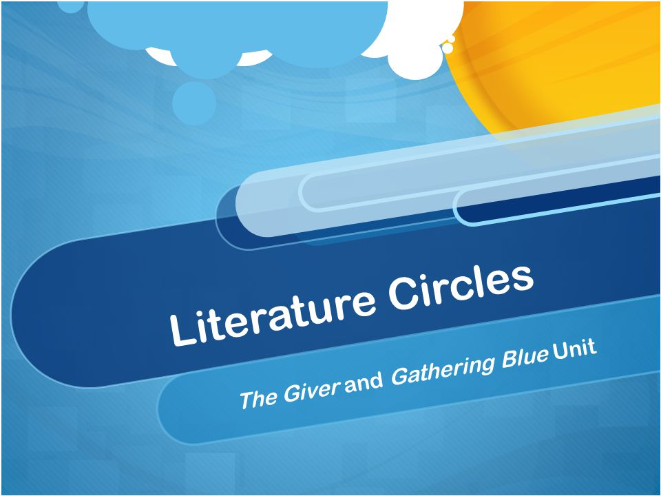 The Giver and Gathering Blue Unit