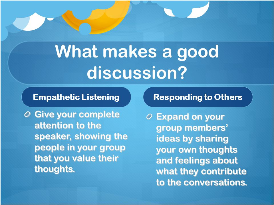 What makes a good discussion