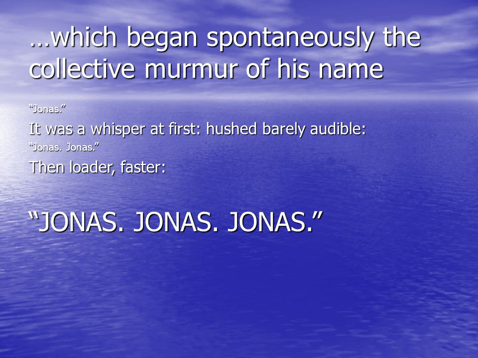 …which began spontaneously the collective murmur of his name