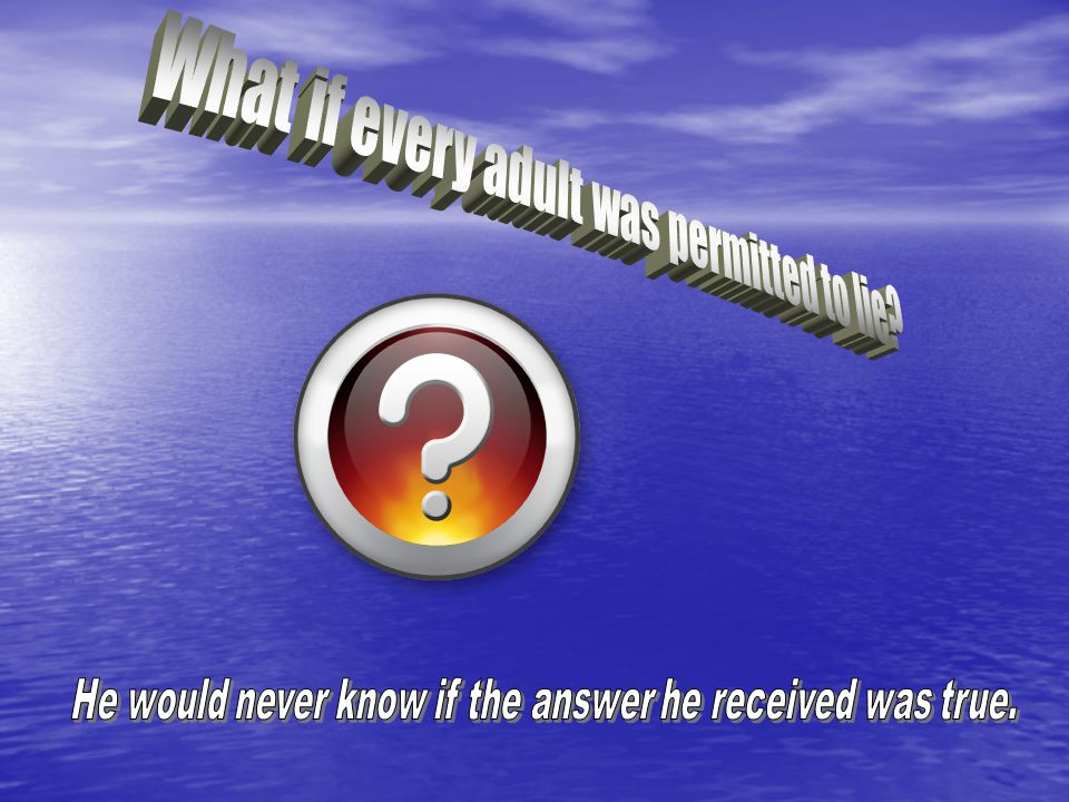 What if every adult was permitted to lie