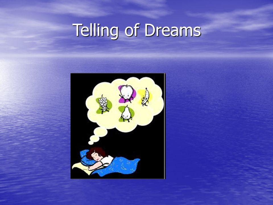 Telling of Dreams