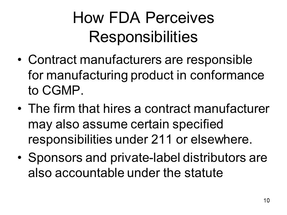 How FDA Perceives Responsibilities
