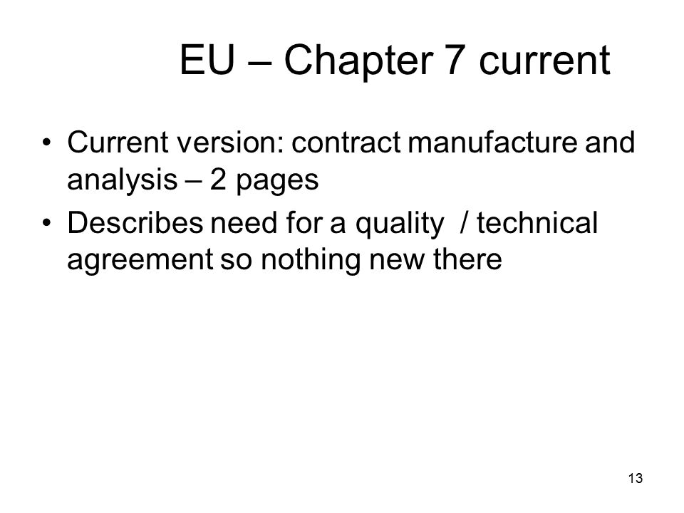 EU – Chapter 7 current Current version: contract manufacture and analysis – 2 pages.