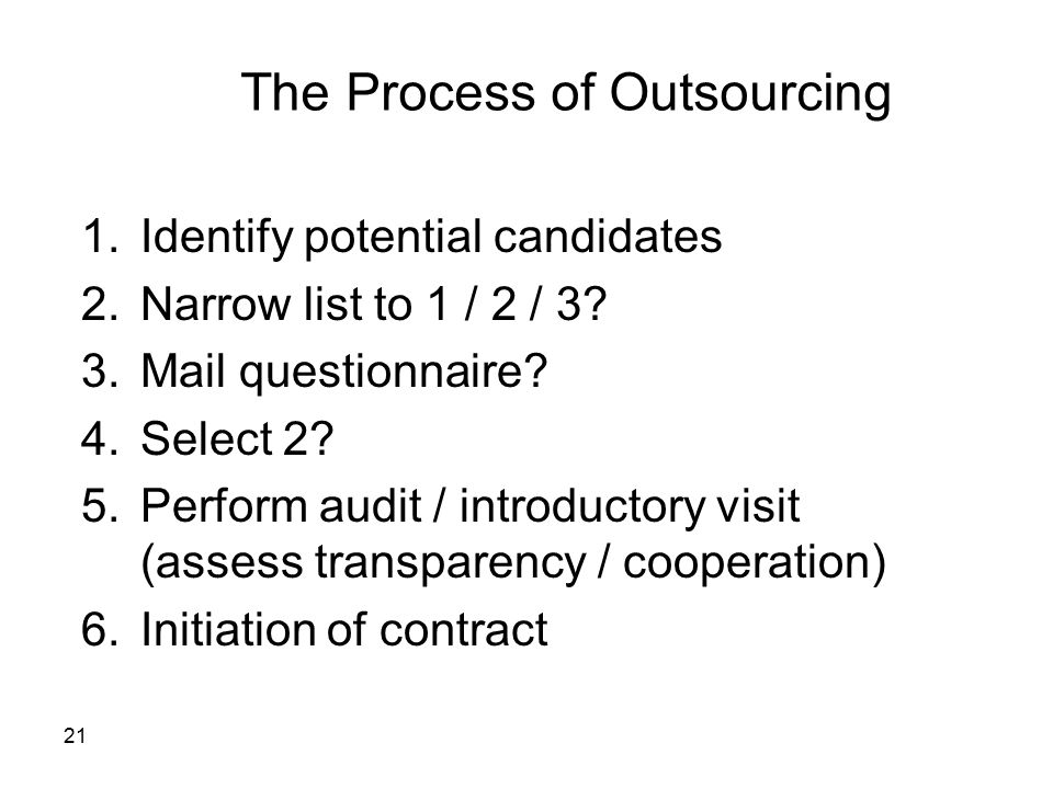 The Process of Outsourcing