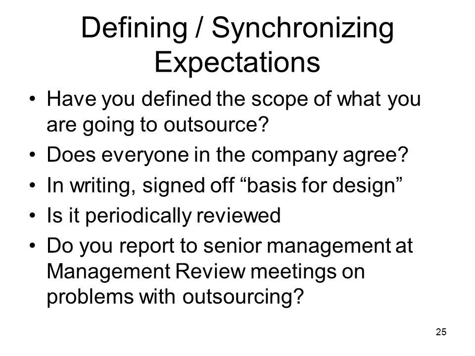 Defining / Synchronizing Expectations