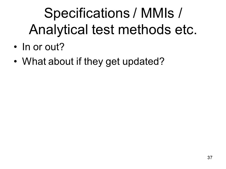 Specifications / MMIs / Analytical test methods etc.