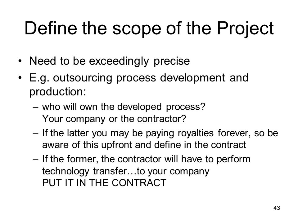 Define the scope of the Project