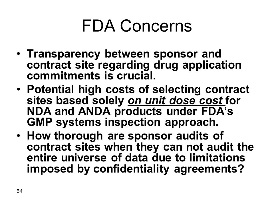 FDA Concerns Transparency between sponsor and contract site regarding drug application commitments is crucial.