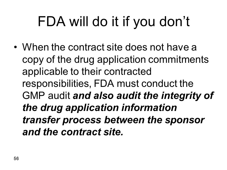 FDA will do it if you don't