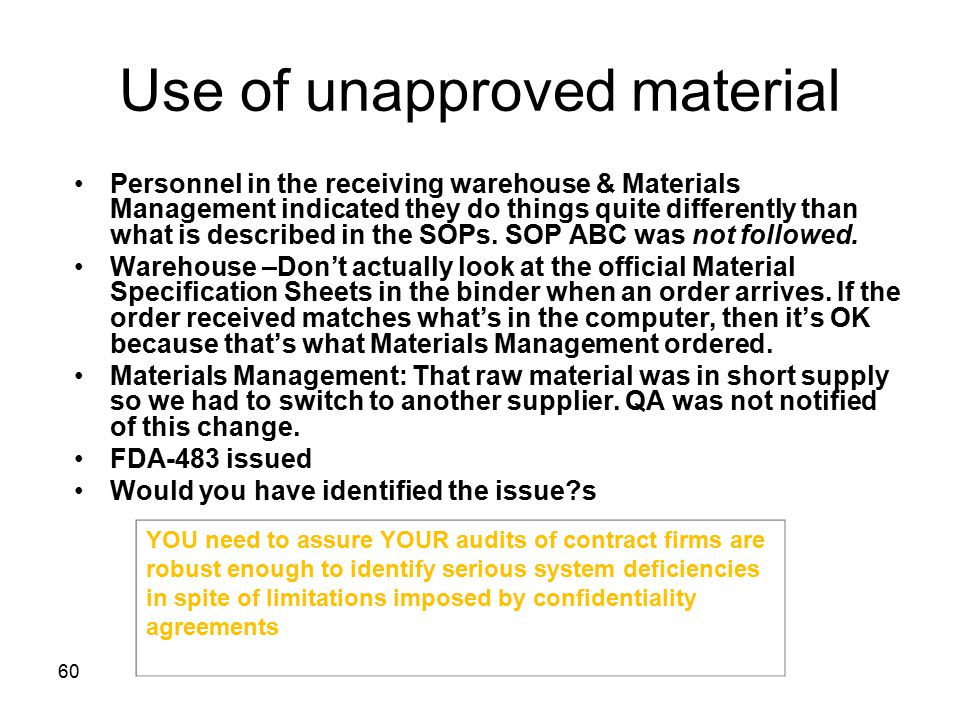 Use of unapproved material
