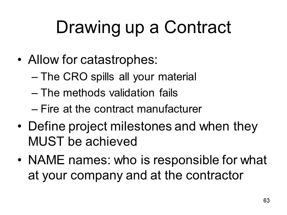 Drawing up a Contract Allow for catastrophes: