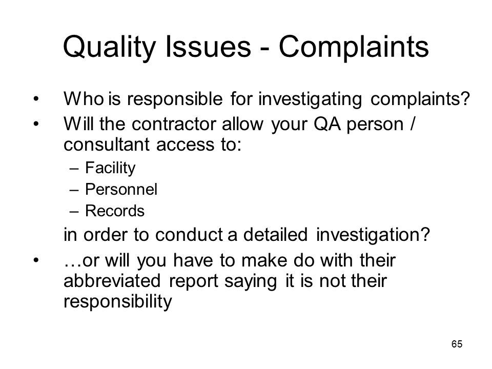 Quality Issues - Complaints