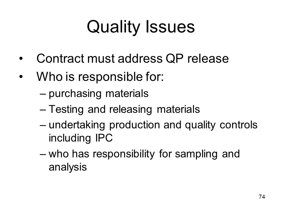 Quality Issues Contract must address QP release
