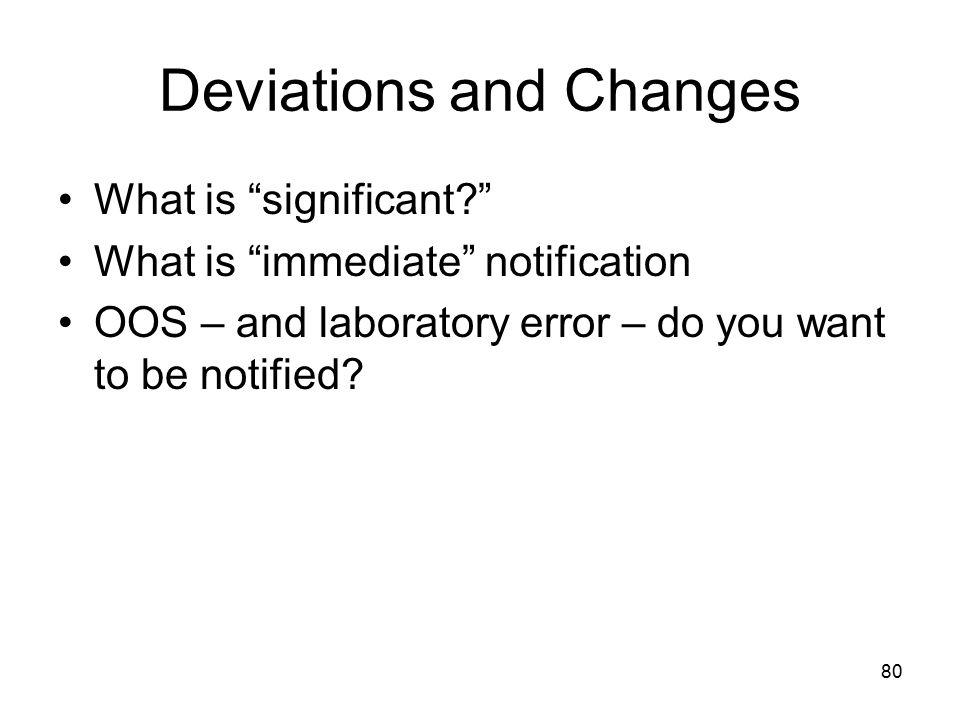 Deviations and Changes