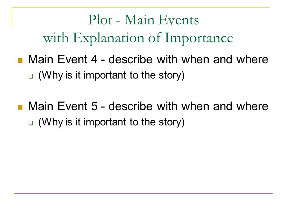 Plot - Main Events with Explanation of Importance