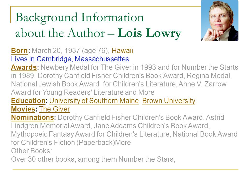 Background Information about the Author – Lois Lowry