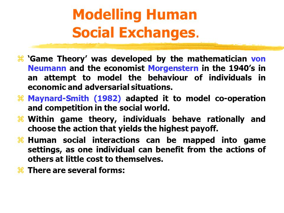Modelling Human Social Exchanges.