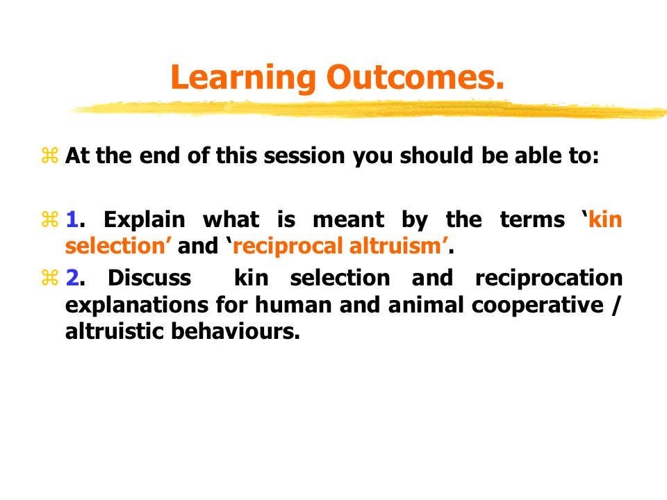 Learning Outcomes. At the end of this session you should be able to: