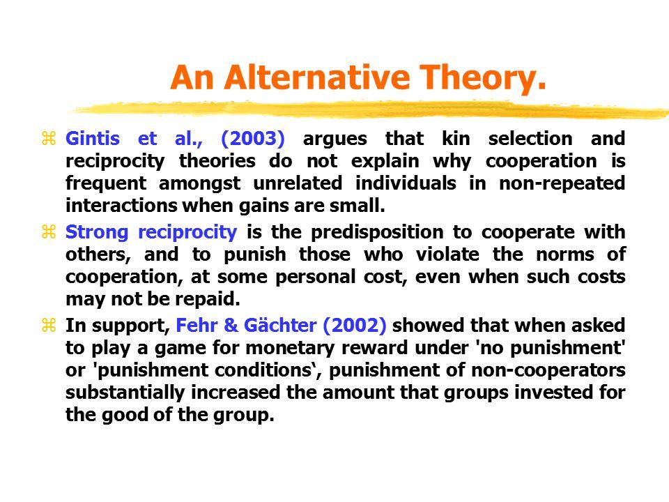 An Alternative Theory.