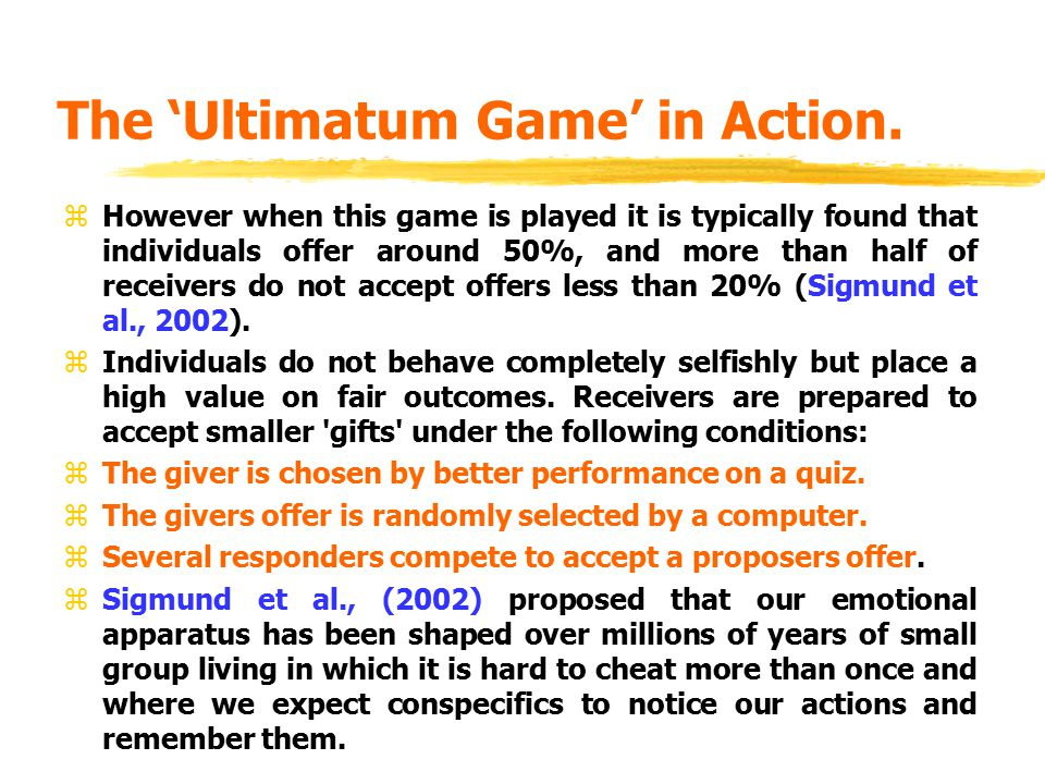 The 'Ultimatum Game' in Action.