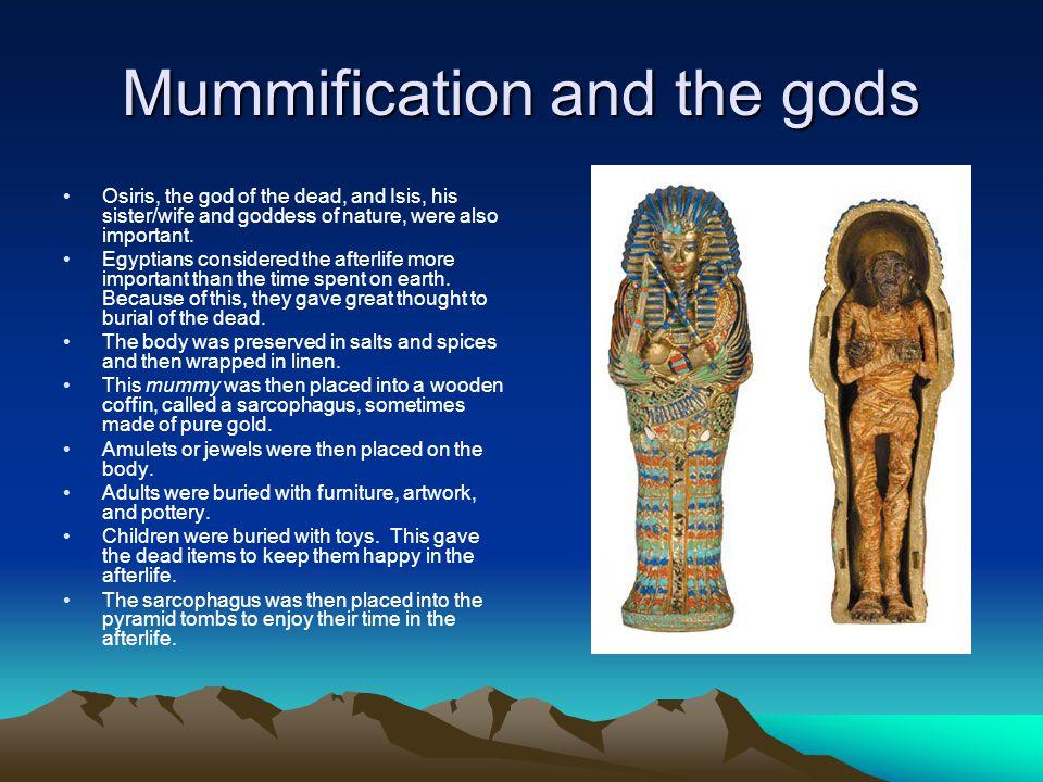 Mummification and the gods
