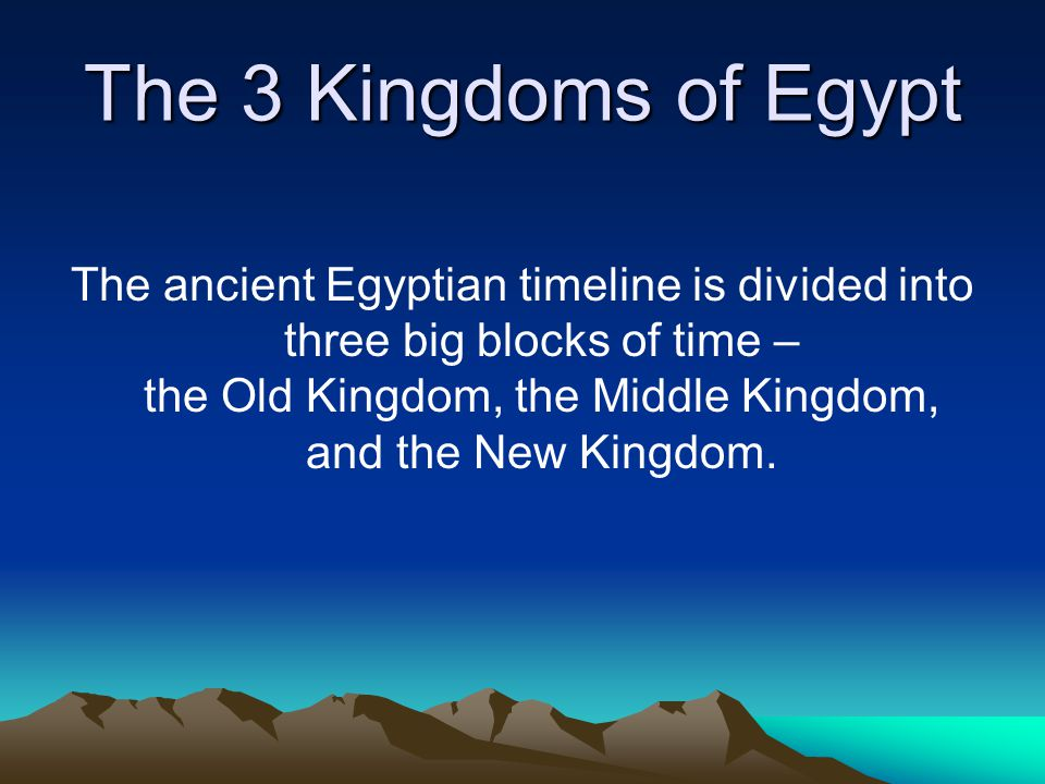 The 3 Kingdoms of Egypt