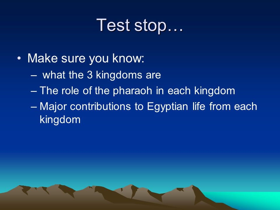 Test stop… Make sure you know: what the 3 kingdoms are