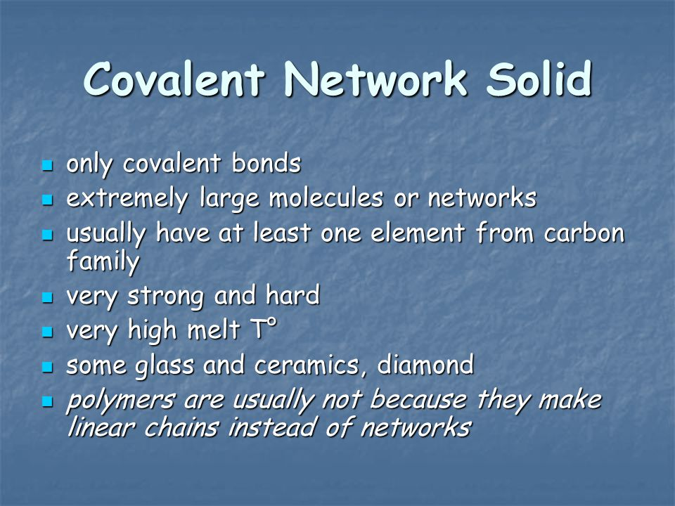 Covalent Network Solid